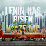 Noize MC - Lenin Has Risen