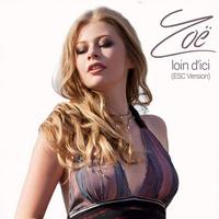 Zoe - Loin D'ici